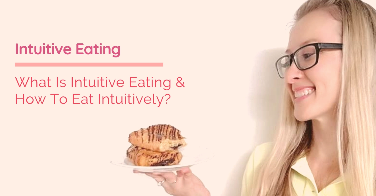 intuitive eating what it is and how it works