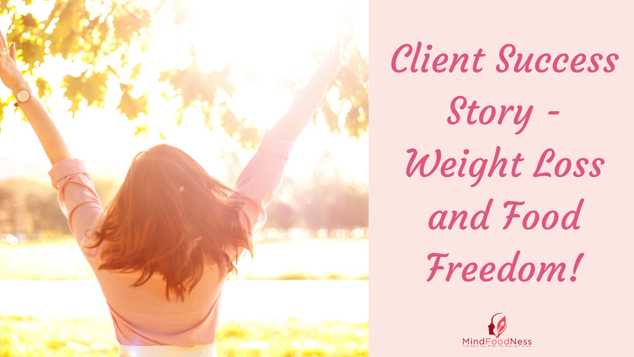 Nutrition|Weight Loss|Eating Psychology Client-Success-sTory-Banner Food Goals Mindset Weight Loss