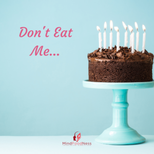 Nutrition|Weight Loss|Eating Psychology forbidden-cake-300x300 Binge Eating change habits emotional eating Food mindful eating Mindfulness Stress