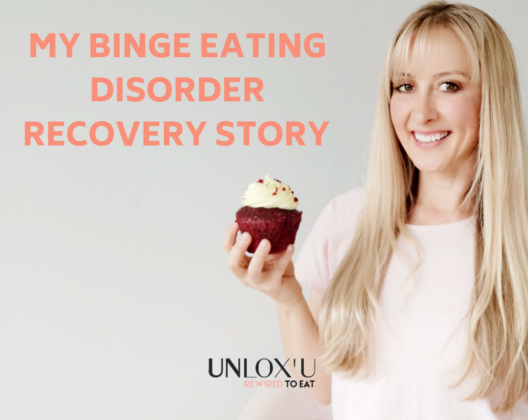 Nutrition|Weight Loss|Eating Psychology binge-eating-disorder-recovert-story--528x420